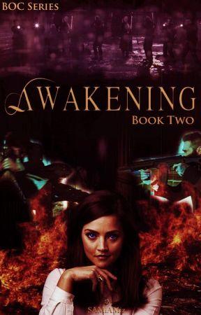 Awakening (BOC Series) (2 of 6) ✔ by SAMiAMiz