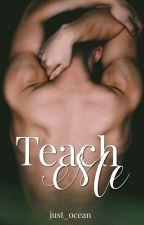 teach me (Badboystory) by just_ocean