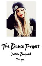The dance project: YouTube boyband by tori-gxx