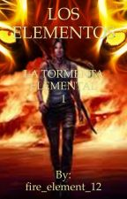 LOS ELEMENTOS   by fire_element_12