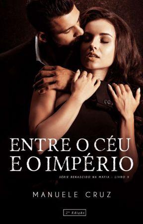 Entre o céu e o império - Last Justice (Livro 5) by ManueleCruz
