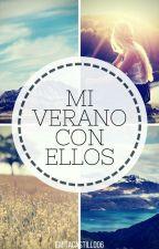 MI VERANO CON ELLOS © [Terminada, En Edición] by EmitaCastillo06