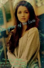 Daughter of the Earth (a Percy Jackson fanfiction) by chloel911l