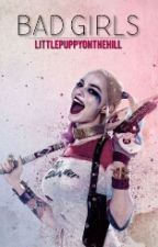 Bad Girls~《Harley Quinn》 by littlepuppyonthehill