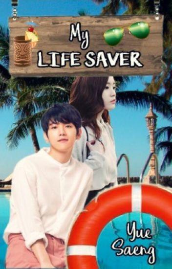 My Life Saver [EXO Baekhyun FanFic]
