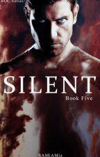 Silent (Bk 5 in BOC Series) by SAMiAMiz