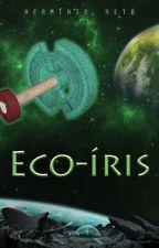 Eco-Íris by HermnioNeto