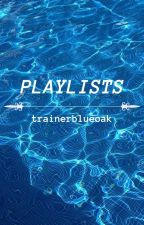 playlists by leftie-has-hope