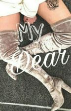 My Dear / lwt & hes  by Hazzaismyprincess