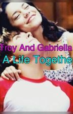 Troy And Gabriella: A Life Together by raura_adorkable