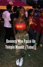 Queency mon passé un temple Maudie (Fini) by Femme_De_Couleur