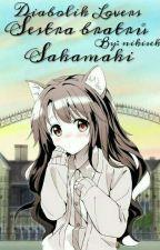 Diabolik Lovers- Sestra bratrů Sakamaki by nikisekt