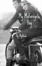 My Motorcycle Boy by MythGal