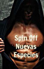 Spin Off Nuevas Especies by AdaraVelk