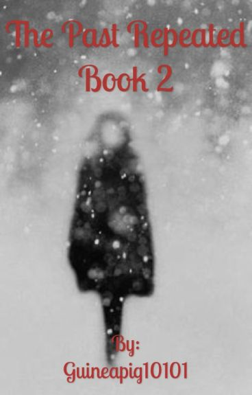 The Past Repeated Book 2