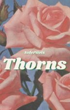 Thorns [DISCØNTINUED] by SidePilots