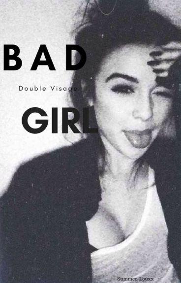 Bad Girl || Tome 1 ||