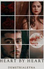 Heart By Heart || Z.M by demetrialeyna