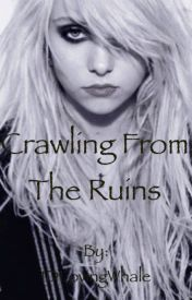 Crawling From The Ruins by 1DLovingWhale
