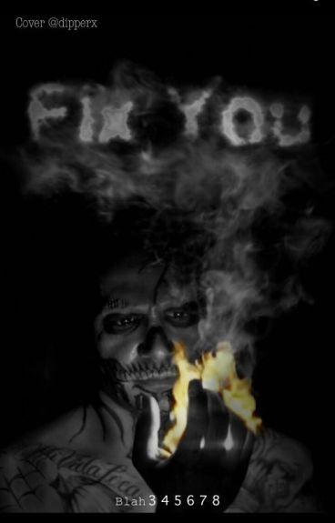 Fix You.//El Diablo x reader