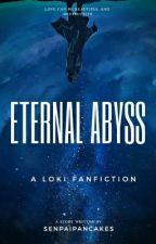 Eternal Abyss  » Loki x Reader #Wattys2018 by SenpaiPancakes