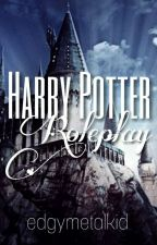 Harry Potter Roleplay √ by MaraudersPotterhead