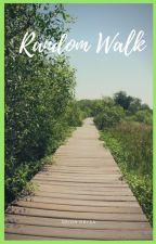 Random Walk by whiteghostwriter