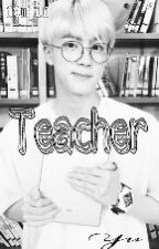 Teacher {NamJin} by jungsunyu