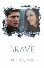 Brave | Dean Winchester by StilinskiIara