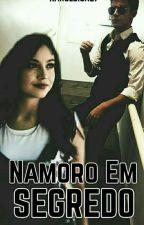 Namoro Em Segredo {COMPLETA} by MarilynBook