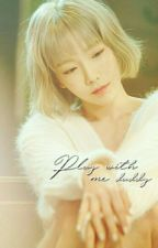 Play with me Daddy by SongTaeyeon