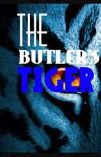 The Butler's Tiger--Black Butler Fanfic-- by 00SilverStar00