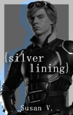 Silver Lining • Peter Maximoff by TheFandomQueen99