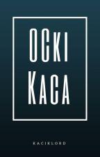 OCki Kaca by KacikLord