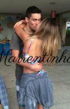Marrentinho ( Segundo  livro de Marrentinha) by DudiinhaCostah
