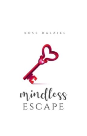Mindless Escape||COMPLETE by xflowerpetalsx