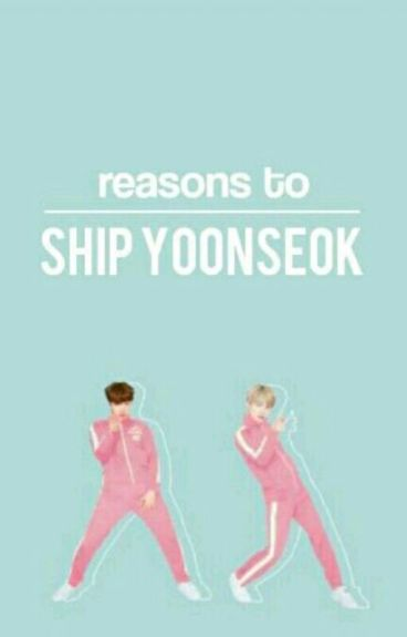 Reasons To Ship YoonSeok