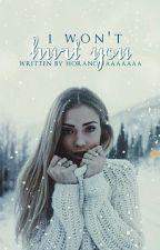 I won't  hurt you {Styczeń} by Horanowaaaaaaa
