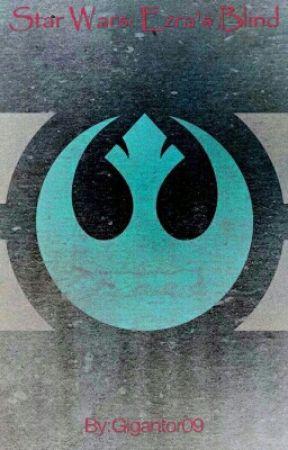 Star Wars Rebels: Ezra's Blind by Gigantor09