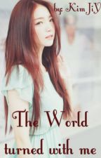 The World turned with Me (BTS fanfiction) by KimJiYu4