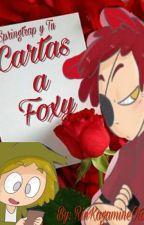 Cartas A Foxy (Springtrap y Tu) by Rosa-Plisetsky