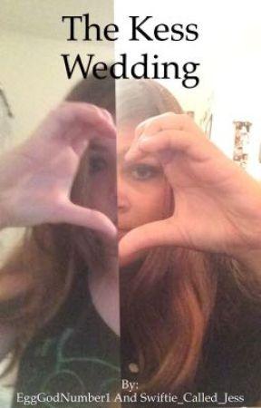 The Kess Wedding by KileyHeck