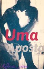 Uma Aposta! by kefera_ilove
