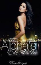 The Alpha's Princess by TheyCallHerJess