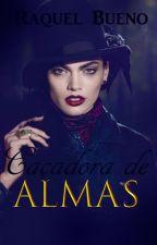 Caçadora de Almas by RaquelBuenoAuthor