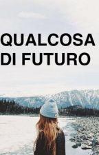 Qualcosa di futuro- Cameron Dallas by Arianna2104