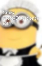 Crazy Mofo/Directioner Bible by midnightmemo