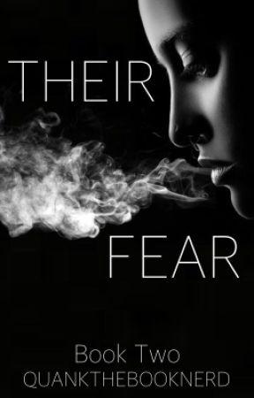 Their Fear: Book 2 by quankthebooknerd