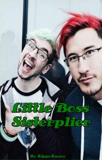 Little Boss Sisterplier (Jacksepticeye x Reader)