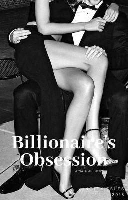Billionaire's Obsession - systems - Wattpad